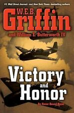 Victory and Honor Bk. 6 by William E., IV Butterworth and W. E. B. Griffin (2011