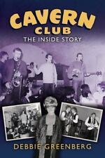 Cavern Club: The Inside Story (Paperback or Softback)