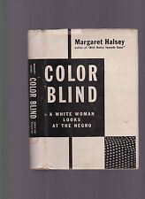 Color Blind: A White Woman Looks at the Negro, Margaret Halsey 1946 Hc w/Dj