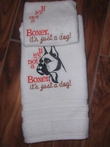 """""""IF IT'S NOT A BOXER IT'S JUST A DOG""""  EMBROIDERY HAND TOWEL & WASH CLOTH SET"""