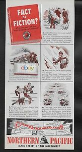 NORTHERN PACIFIC RAILROAD 1943 FACT OR FICTION? TEST MAIN STREET NORTHWEST AD