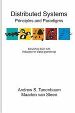 Distributed Systems : Principles and Paradigms by Maarten van Steen and Andrew …
