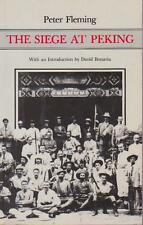 THE SIEGE AT PEKING CHINA - PETER FLEMING INTRO DAVID BONAVIA WORLD WAR II
