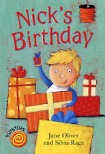 """Nick's Birthday (Twisters) Jane Oliver """"AS NEW"""" Book"""