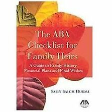 The ABA Checklist for Family Heirs: A Guide to Family History, Financial Plans a