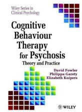 Cognitive Behaviour Therapy for Psychosis: Theory and Practice (Wiley Series in
