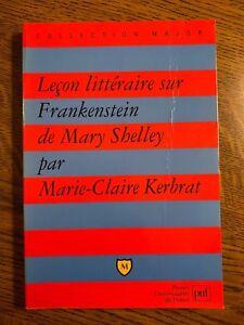 M-C Kerbrat: Leçon littéraire sur Frankenstein de Mary Shelley / PuF, 1997