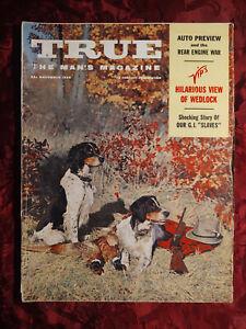 TRUE November 1959 Nov 59 DANIEL P. MANNIX PETER BARRETT RICHARD GEHMAN