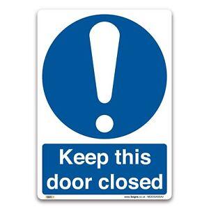 Keep this door closed Sign - Vinyl Sticker - Mandatory Safety Information