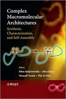 Complex Macromolecular Architectures: Synthesis Characterization & Self-Assembly