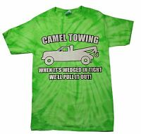 CAMEL TOWING TIE DYE T-SHIRT Funny Rude Humor Assorted Colors Sizes S-5XL MUST!!