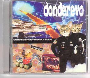 (GP458) Donderevo, Good Science/Friendly Gods - 2003 CD