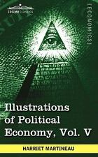 Illustrations of Political Economy by Harriet Martineau (2009, Paperback)
