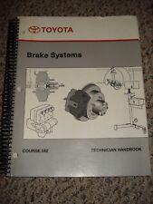 Toyota Technicians Handbook Brake Systems Course 552