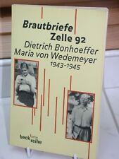 Bonhoeffer / Wedemeyer 1943-1945 : Brautbriefe Zelle 92