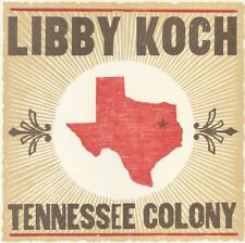 Libby Koch - Tennessee Colony [New CD]