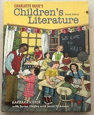 Huck's Children's Literature in the Elementary School by Barbara Zulandt Kiefer