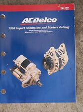 1998 AC Delco Import Alternators and Starters Catalog Manual Starting Motors N