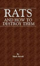 Rats and How to Destroy Them (Traps and by Mark Hovell (2005, Hardcover)