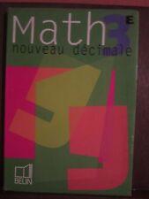 Math 3e nouveau décimale, Belin