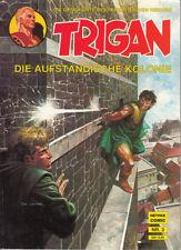 TRIGAN - 3 -  Die aufständische Kolonie - HETHKE  NEU