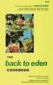 The Back to Eden Cookbook by Jethro Kloss - Paperback - Vegetarian Diets