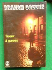 TUEUR A GAGES GRAHAM GREENE 1977 ROBERT LAFFONT N326 LIVRE DE POCHE