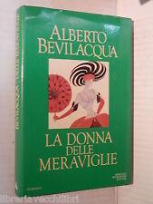 LA DONNA DELLE MERAVIGLIE Alberto Bevilacqua Mondadori 1984 romanzo libro di