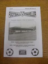 04/09/2014 The Footballer Traveller: Vol 28 Issue 05 - Colnes & Portland United