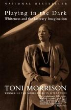 Playing in the Dark: Whiteness and the Literary Imagination, Toni Morrison, Good