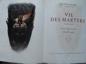 Vie des martyrs. 1914-1916. DUHAMEL. Georges. 1946 ill d'Edmond Lajoux
