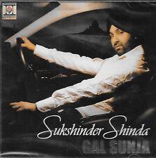 SUKSHINDER SHINDA - GAL SUNJA - NEW BHANGRA CD - FREE UK POST