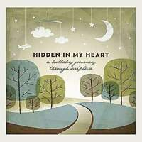 Scripture Lullabies - Hidden IN My Heart (A Berceuse Journey Through Sc Neuf CD