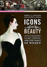 Icons of Beauty: An Introduction to Art, Culture, and the Image of Women (Greenw