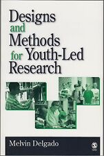 Designs and Methods for Youth-Led Research by Melvin Delgado (2005, Paperback)