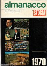 ALMANACCO DI STORIA ILLUSTRATA=ANNO 1970=MEXICO 70=CAGLIARI/RIVA