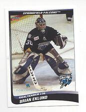 2004-05 Springfield Falcons (AHL) Brian Eklund (goalie)