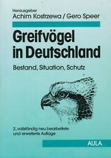 Kostrzewa, Speer, Greifvögel i Deutschland: Bestand Situation Schutz, 2. Auflage