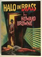 Harold Browne: Halo in Brass SIGNED (INSCRIBED)