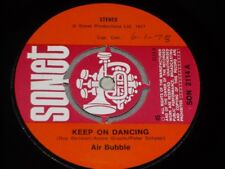 "Air Bubble:  Keep on Dancing   UK  1978   7""   NM"