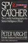 Spycatcher by Peter Wright Book The Cheap Fast Free Post