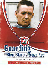 10/11 BETWEEN PIPES GUARDING THE BLEU BLANC ET ROUGE NET GEORGES VEZINA *20974