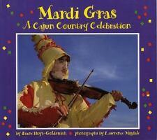Mardi Gras: A Cajun Country Celebration