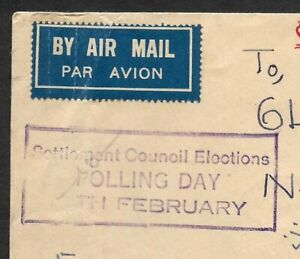 Malaya Penang SETTLEMENT COUNCIL ELECCTIONS … boxed slogan on 1955 cover zaz