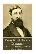 """Henry David Thoreau - Excursions """"As If You Could Kill Time by Thoreau Henry Dav"""