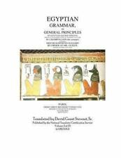 Egyptian Grammar, or General Principles of Egyptian Sacred Writing : The...
