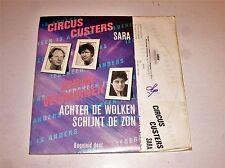 """CIRCUS CUSTERS - Sara - 1988 Dutch 7"""" Juke Box vinyl single"""