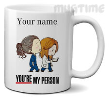 Grey's Anatomy Mug Cup - Personalised Mug - You're My Person - Ceramic 330ml