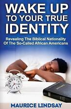 Wake up to Your True Identity (Classic Black History Book)