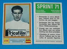 N°238 F. BAHAMONTES ESPAÑA PANINI SPRINT 71 CYCLISME 1971 WIELRIJDER CICLISMO